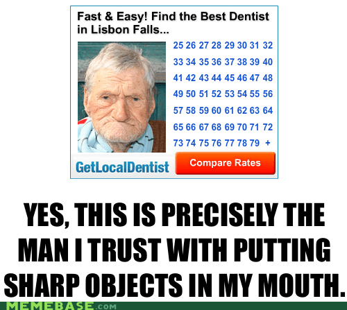 dentist,lisbon falls,Memes,teeth
