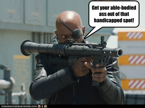 avengers,get out,handicapped parking,Nick Fury,rocket launcher,RPG,Samuel L Jackson,threat