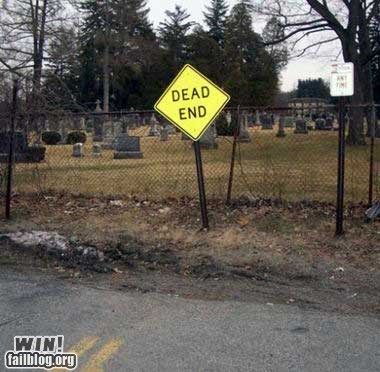 cemetary,dead end,ironic,literal,sign