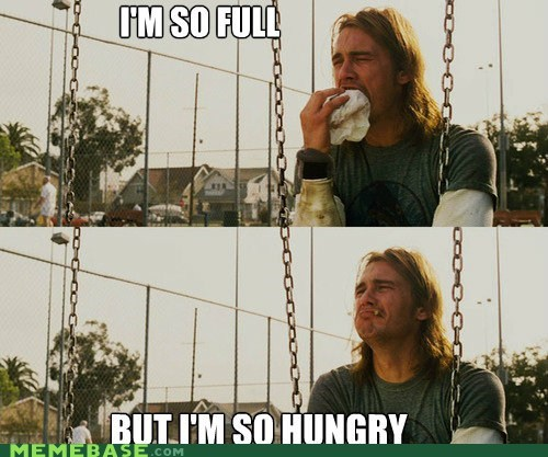 food full hunger Memes swing - 6415536896