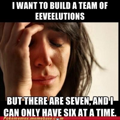 eevee eeveelutions First World Problems meme Memes - 6417109760