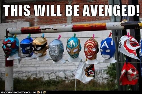THIS WILL BE AVENGED!