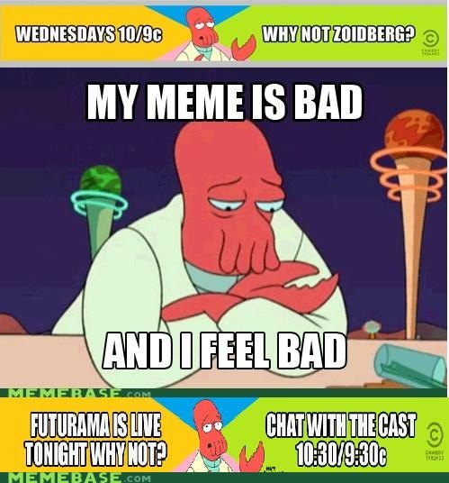 advertising,Badvertising,feel bad,futurama,Zoidberg