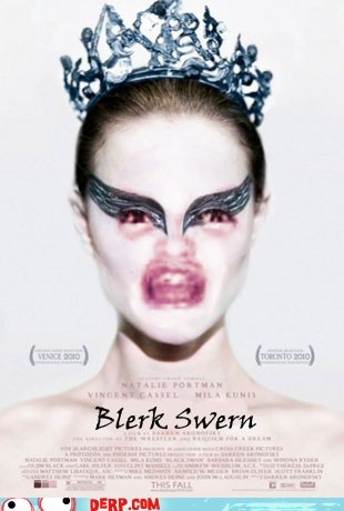 best of week,black swan,derp,Ermahgerd,Movie,natalie portman