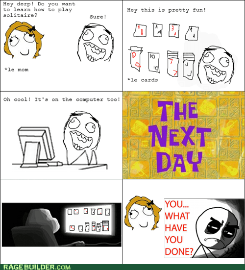 cards,Rage Comics,solitaire,what have you done