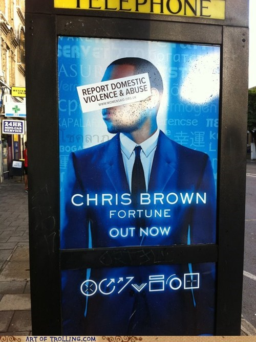 abuse chris brown domestic violence IRL sign - 6419597056