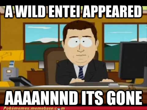 best of week entei meme-aaand-its-gone Memes - 6420107264