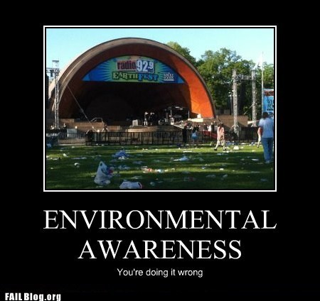 earthfest,environmental awareness,ironic,litter