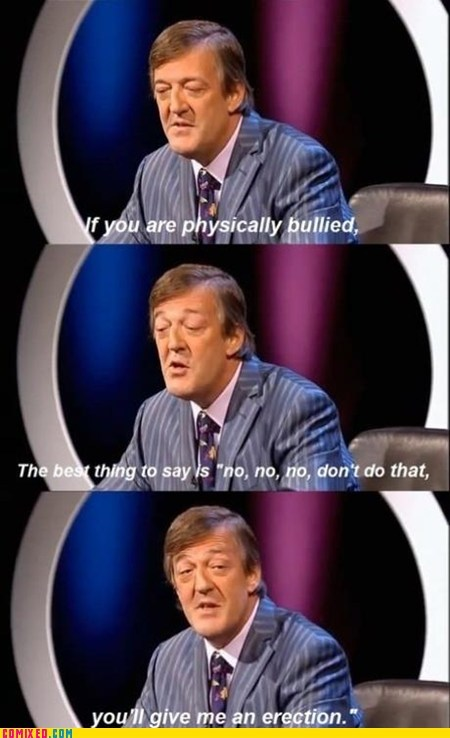 best of week boners bullying Memes school Stephen Fry TV - 6420290560