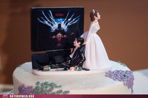 cake topper,dating fails,diablo 3,g rated,honesty,romantic,weddings