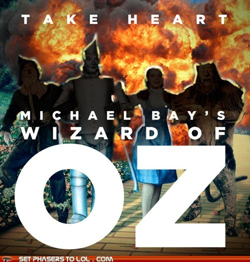 action bad movies dorothy gale explosions Judy Garland Michael Bay the wizard of oz - 6420696064