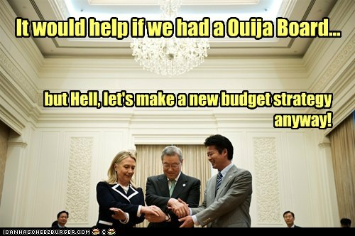 budget Hillary Clinton ouija board strategy wish