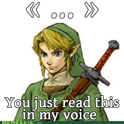 ... best of week link meme nintendo you just read this in my you just read this in my voice zelda - 6421234176
