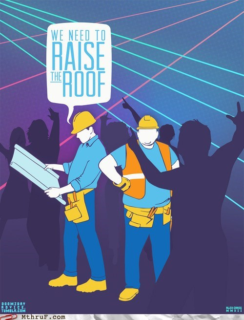 clubbin,construction,construction workers,hardhat,raise the roof,safety first