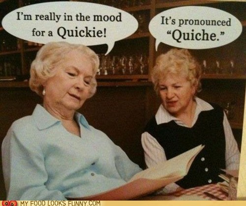 ladies,menu,quiche,quickie,sex