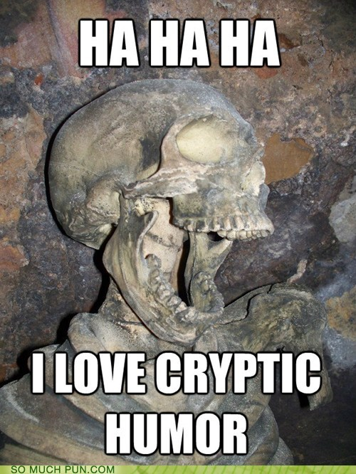 crypt cryptic dead double meaning literalism - 6423249408