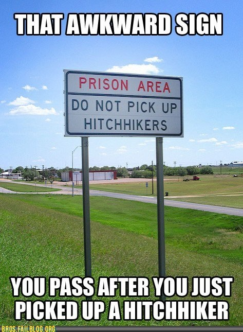hitchhikers,jail,prison,prisoners,sign