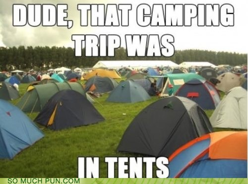camping classic double meaning homophones in in tents intense literalism tents trip - 6425281536