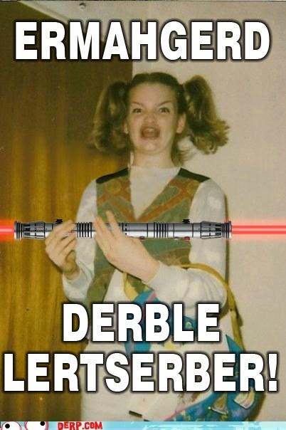 Ermahgerd Double Lightsaber