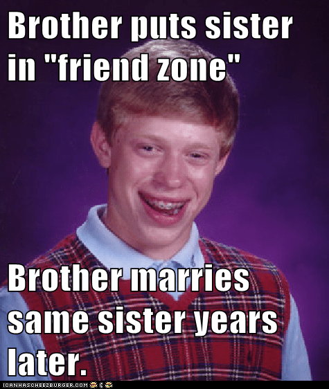 Brother puts sister in