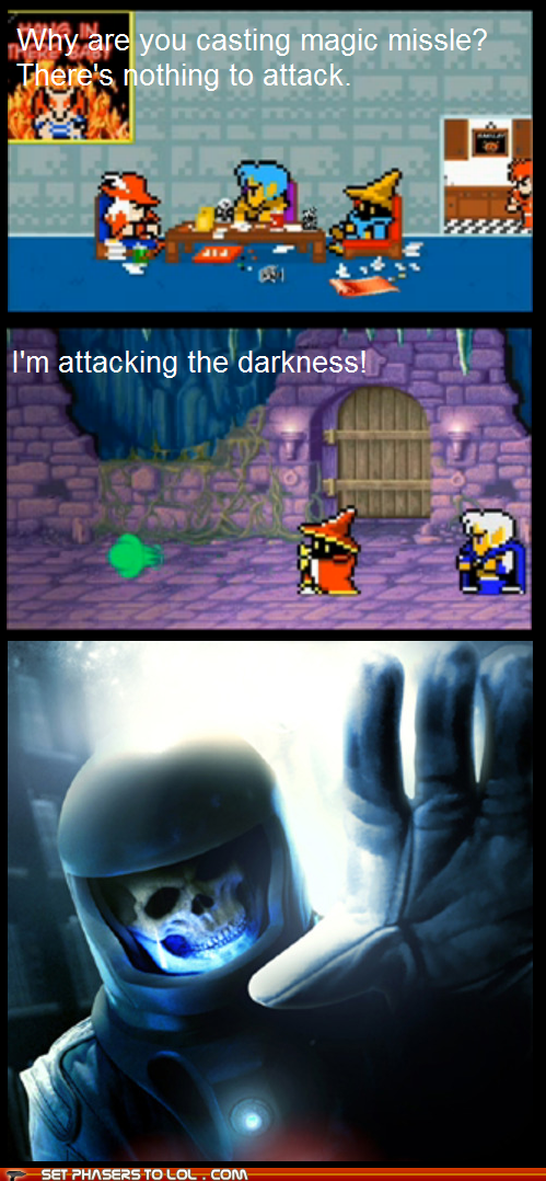 The darkness attacks