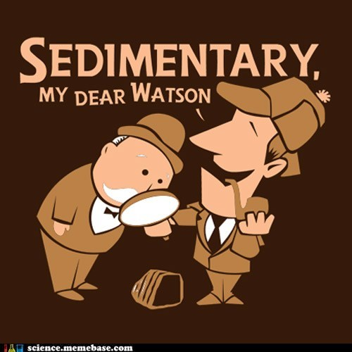 geologist geology pun sedimentary sherlock holmes - 6427084288