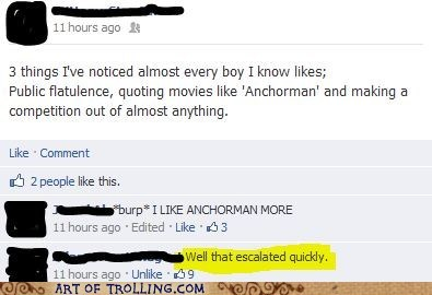 anchorman,boys,facebook,well that escalated quick,well that escalated quickly