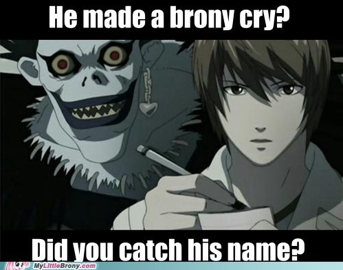 anime Bronies death note love and tolerate the internets - 6428032256