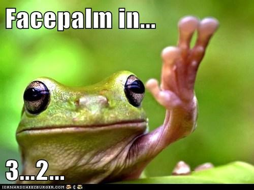 amphibian captions countdown facepalm frog waiting - 6428696576