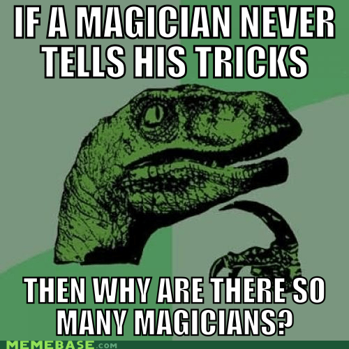 learn,magician,philosoraptor,tricks