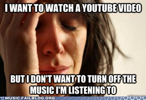 First World Problems meme youtube