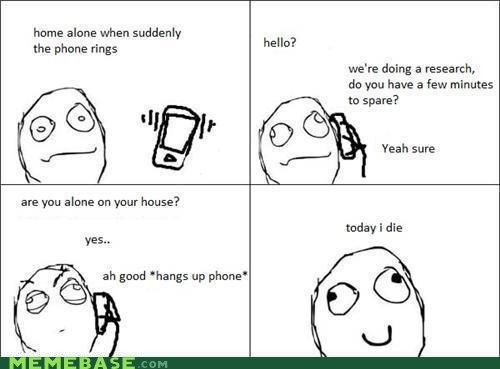 alone,prank call,Rage Comics,Terrifying
