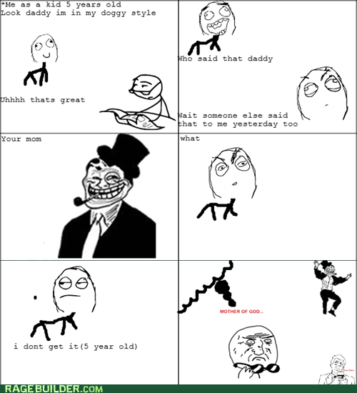 mother of god Rage Comics troll dad true story - 6430006784