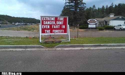 fail nation fart forest fires funny signs g rated - 6430667776