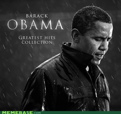 greatest hits,Memes,obama,twitter