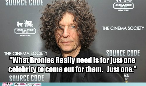 Bronies celeb did not do research howard stern meme - 6431544064
