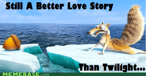 ice age Memes still a better love story still a better love story than twilight - 6431571456
