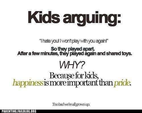 arguing,happiness,pride