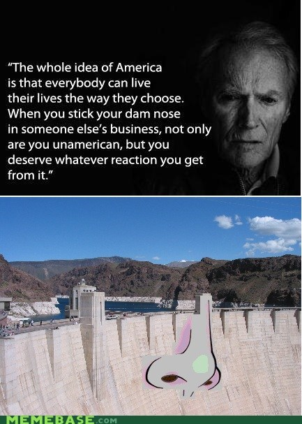america,Clint Eastwood,dam,Memes,nose,spelling