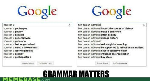 autocomplete google search grammar Memes suggestions - 6432347136