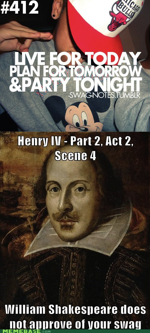 best of week,english,hipsterlulz,shakespeare,swag