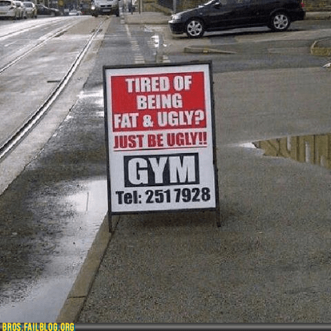 fat gym sign ugly working out - 6433798656