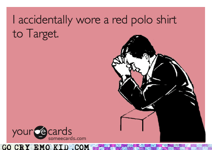 emolulz,First World Problems,polo shirt,store,Target