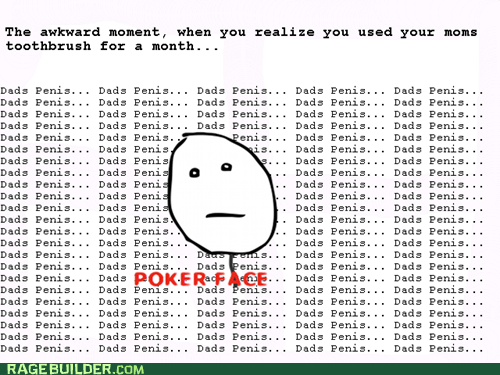 p3n0r,parenting,poker face,Rage Comics