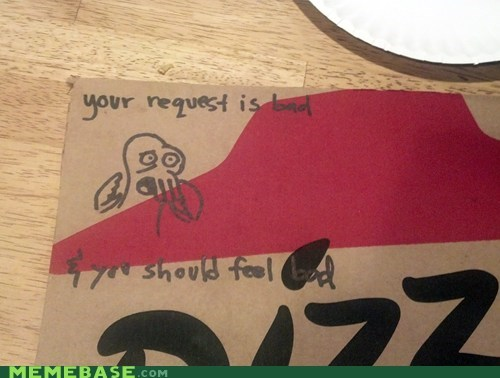pizza hut requests your meme is bad Zoidberg - 6434245888
