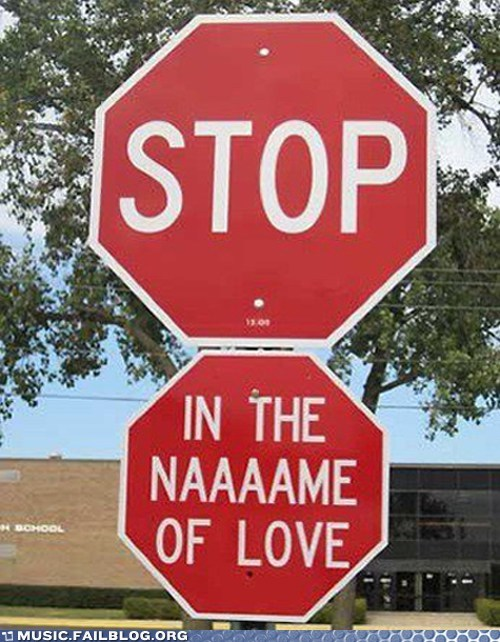 stop stop in the name of love stop sign - 6434436096