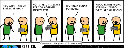 ch c&h cyanide and happiness foreign foreigners stereotypes