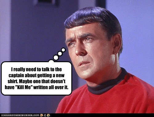 captain,james doohan,kill me,red shirt,scotty,shirt,Star Trek,talk,the original series