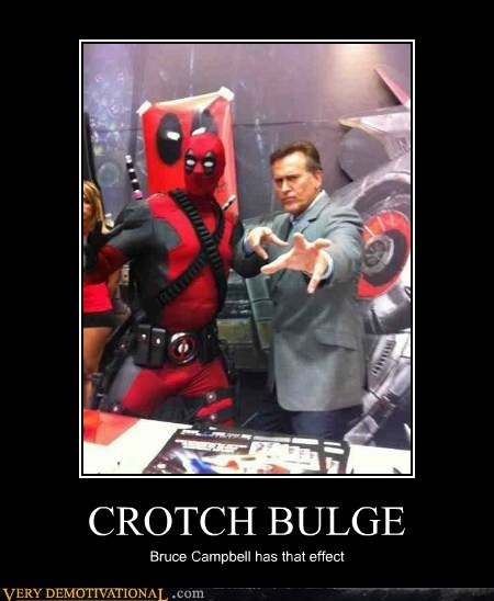 bruce campbell,bulge,deadpool,hilarious