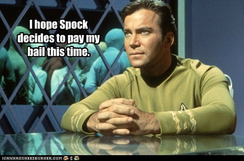 bail,Captain Kirk,hope,jail,Shatnerday,Spock,Star Trek,William Shatner